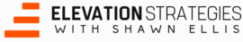 Elevation Strategies with Shawn Ellis