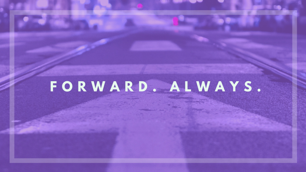 Life Only Moves Forward
