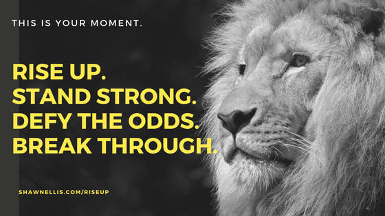 Rise Up and Roar - Motivation and Inspiration